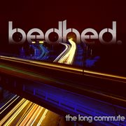 The Long Commute - Ep
