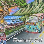 Monterey or Bust