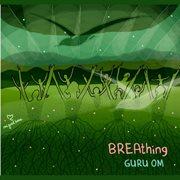 Breathing Guru Om - Ep