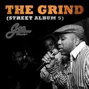 The Grind (street Lp 5)
