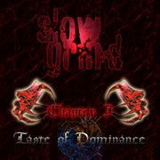 Chapter I - Taste of Dominance