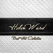 Best Hits Collection of Helen Ward