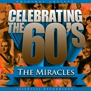 Celebrating the 60's: the Miracles