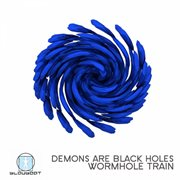 Wormhole Train