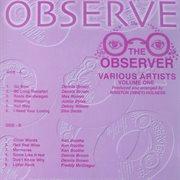 The Observer Various Artists, Vol. 1
