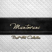 Best Hits Collection of Mantovani