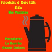 Percolator & More Hits From the Ventures