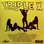 Triple X Riddim