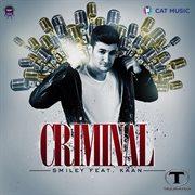 Criminal (feat. Kaan)