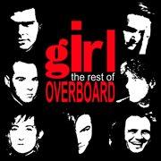 The Rest of Girl Overboard