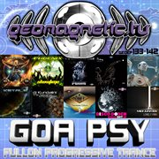 Geomagnetic Records Goa Psy Fullon Progressive Trance Ep's 133 - 142