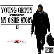 My O'side Story - Ep