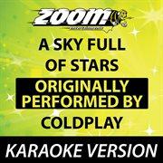 A Sky Full of Stars (originally by Coldplay) [karaoke Version]