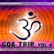 Goa Trip V.6 by Dr.spook & Random (best of Goa Trance, Acid Techno, Psychedelic Trance)