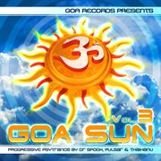 Goa sun v.3 compiled by dr.spook & random & pulsar & thaihanu (best of progressive, goa trance, psyc cover image