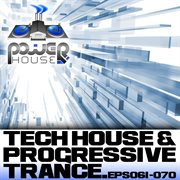 Power House Records Progressive Trance and Tech House Ep's 61-70