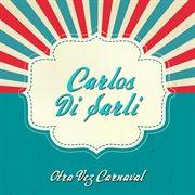Otra Vez Carnaval