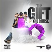 The Gift & the Curse