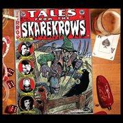 Tales From the Skarekrows