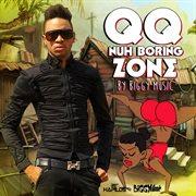 Nuh Boring Zone - Single