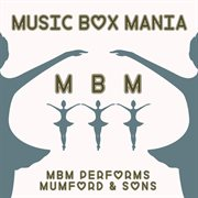 Music Box Tribute to Mumford & Sons