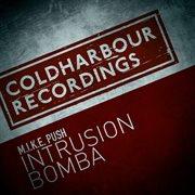 Intrusion / Bomba