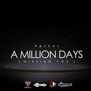 A Million Days (missing You) - Single