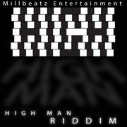High Man Riddim