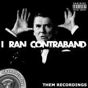 I Ran Contraband - Ep