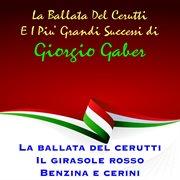 La Ballata Del Cerutti E I Piu' Grandi Successi Di Giorgio Gaber