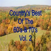 Country's Best of the 60s & 70s Vol. 2