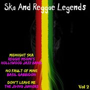 Ska & Reggae Legends, Vol. 2