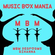 Music Box Tribute to Rihanna
