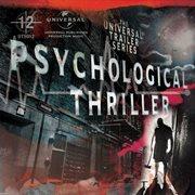 Universal Trailer Series - Psychological Thriller