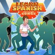 Learn spanish through songs 1
