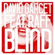 Blind (feat. Raff)