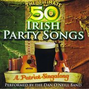 The ultimate 50 irish party songs cover image