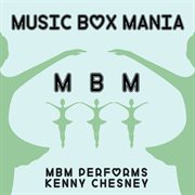 Music Box Tribute to Kenny Chesney