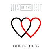 Bourgeois Faux Pas