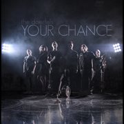 Your Chance