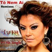 To Nem Ai (remixes)