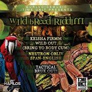 Wild Breed Riddim