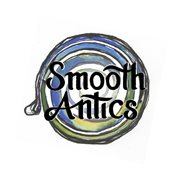 Smooth Antics