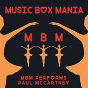 Music Box Tribute to Paul Mccartney