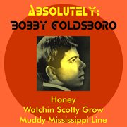 Absolutely: Bobby Goldsboro