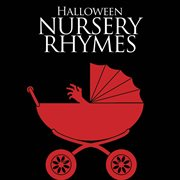 Halloween Nursery Rhymes