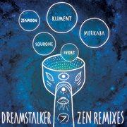 Zen Remixes