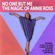 No One but Me: the Magic of Annie Ross
