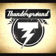 Thunderground - Ep