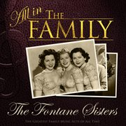 All in the Family: the Fontaine Sisters